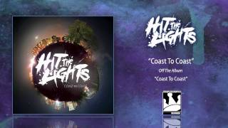 Watch Hit The Lights Coast To Coast video
