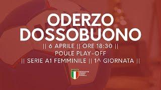 Serie A1F [1^ Play-Off ]: Oderzo - Dossobuono 18-18