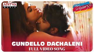 Gundello Dachaleni Full Video Song  Kothaga Maa Pr