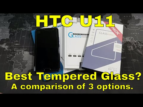 HTC U11 - Best Tempered Glass Screen Protector? - 3 Options Reviewed