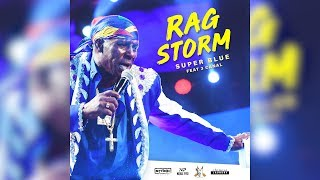 Superblue Feat 3 Canal Rag Storm Official Audio