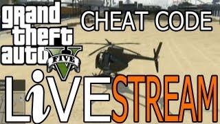 GTA 5 - Buzzard/Chopper - CHEAT CODE (PS3 and Xbox 360) Livestream #7 [GTA V]