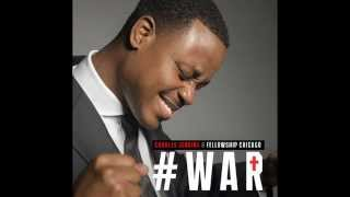 Charles Jenkins & Fellowship Chicago - WAR (Live)