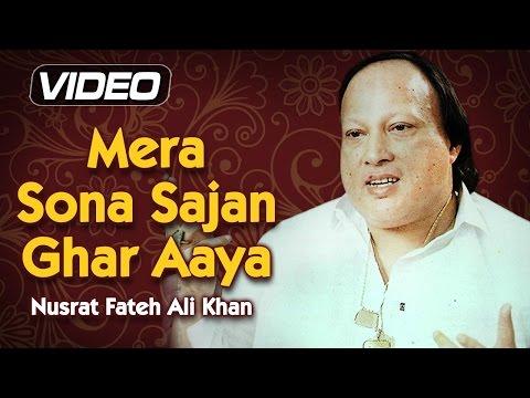 Mera Sona Sajan Ghar Aaya by Nusrat Fateh Ali Khan Songs | Top Qawwali Songs | Musical Maestros