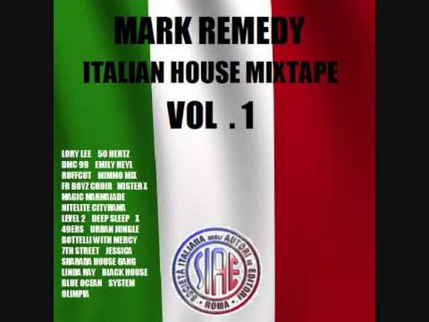 Mark remedy italian house mixtape vol 1 youtube for Classic house music mixtapes