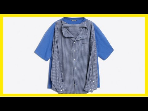 Breaking News   Haven't laughed today? This ridiculous $1,290 'double shirt' from Balenciaga will l