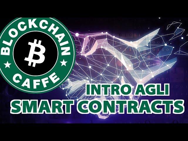 Smart Contracts  Blockchain Caffe