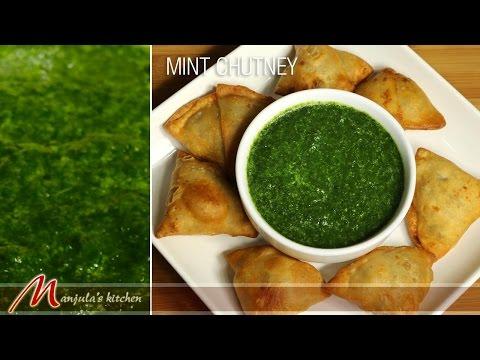Mint Chutney – Indian Condiment Recipe by Manjula