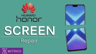 Huawei Honor 8X Screen Repair Guide