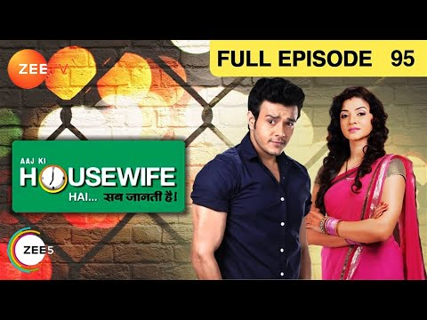 Aaj Ki Housewife Hai - Sab Jaanti Hai - Episode 95 - May 10, 2013