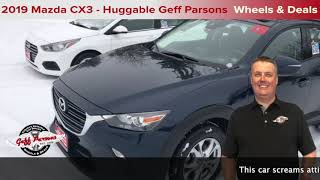2019 Mazda CX3 Review/walk-around   | Wheels & Deals Used Cars & Powersports Fredericton