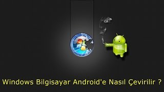Windows Bilgisayar Android