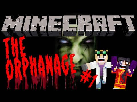 MINECRAFT Horror - The Orphanage #1 with Duncan and Kim!