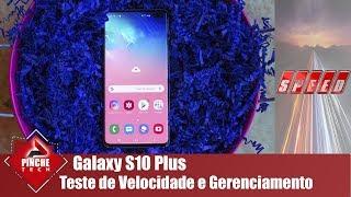 Samsung Galaxy S10 Plus - Teste de aplicativos, ram e tirando dúvidas