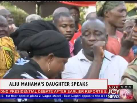Aliu Mahama's Daughter speaks