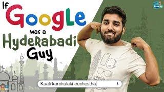 If Google Was A Hyderabadi Guy || Chill Maama || Tamada Media