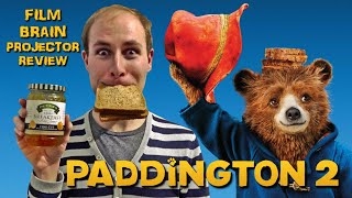 Projector: Paddington 2 (REVIEW)