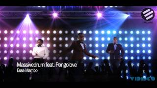 Massivedrum feat. Pongolove - Esse Mambo