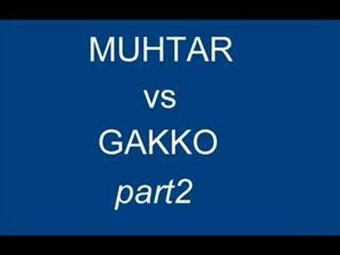Muhtar vs Gakko 2.bölüm(part1)