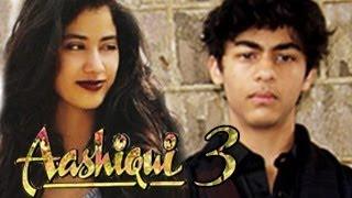 Aryan Khan & Jhanvi Kapoor DEBUT in Aashiqui 3