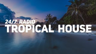 Tropical House & Deep House Radio • 24/7 Live Radio