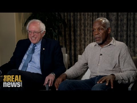 Bernie Sanders and Danny Glover Exclusive on The Real News