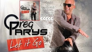 Greg Parys - Let It Go