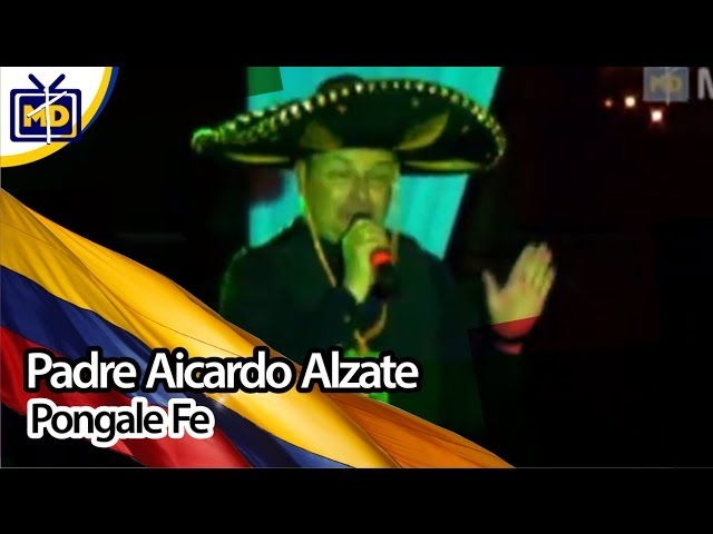 Pongale Fe l Padre Aicardo Alzate l RadioMinutón 2013