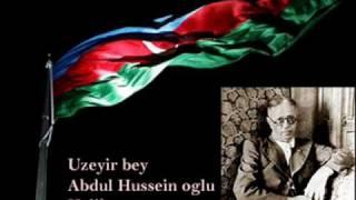 Arazbarı (Arazbari) - Üzeyir Hacıbəyov