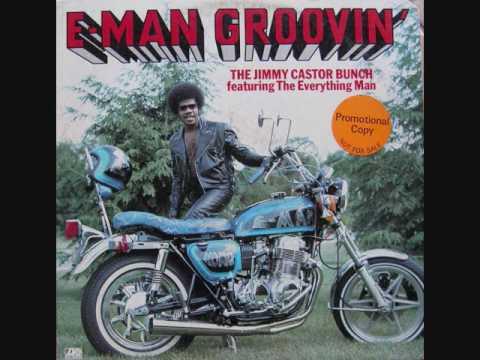 The Jimmy Castor Bunch (Usa, 1976)  - E Man Groovin' (Full Album)