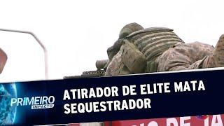 Veja o momento em que sequestrador é baleado por atirador de elite   Primeiro Impacto (20/08/19)