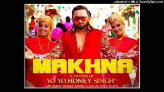 Makhna mp3 song honey singh