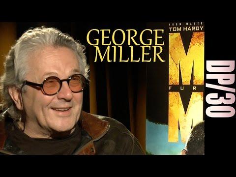 DP/30: Mad Max: Fury Road, George MIller