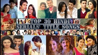Top 30 Hindi Serials' Best Title Songs - 1