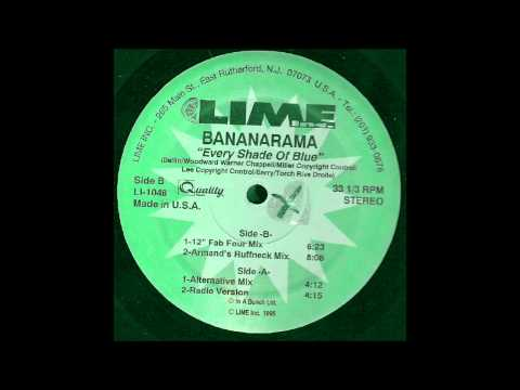 Every Shade of Blue (Armand's Ruffneck Mix) - Bananarama