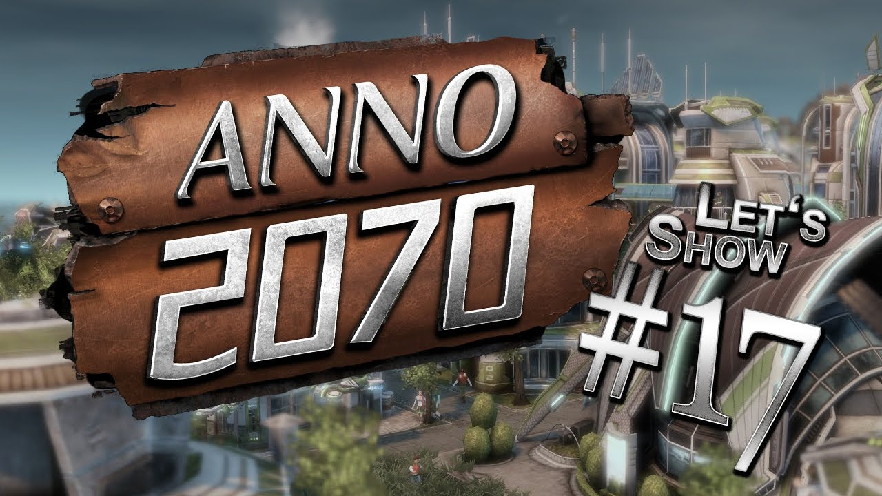 Let 39 s play anno 2070 kampagne deutsch hd part 17 for Anno 2070 find architect