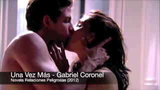 Una Vez Más - Gabriel Coronel - (Miranda Y Mauricio)