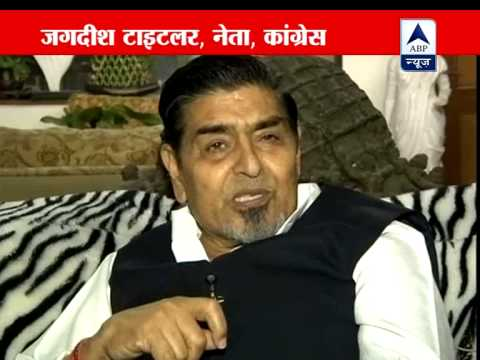 ABP News' 10 questions to Jagdish Tytler