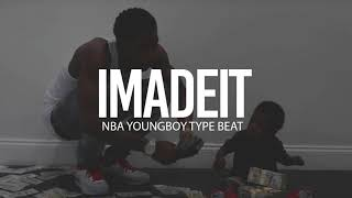 """(FREE) NBA Youngboy Type Beat """" I Made It """" 2018 (Prod By TnTXD x Yung Tago x Drumdummie)"""
