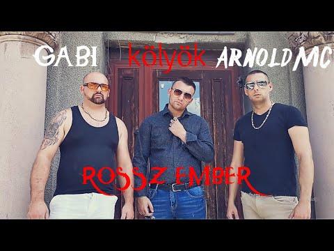 Kölyök x Arnold MC x Gabi - ROSSZ EMBER (street video)