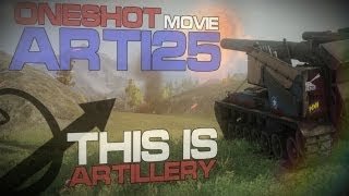 Fragmovie. Oneshot movie by Arti25. This is artillery