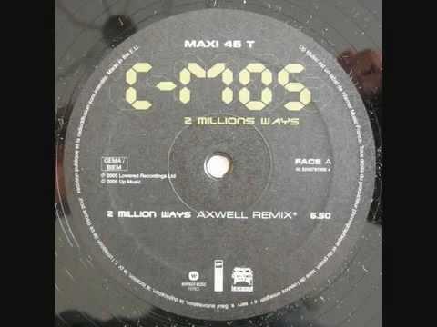 C-Mos - 2 Million Ways (Axwell remix)