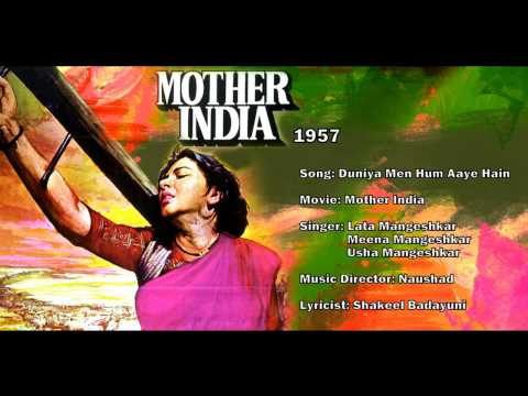 Duniya Mein Hum Aaye - Mother India (1957) - Lata Mangeshkar...