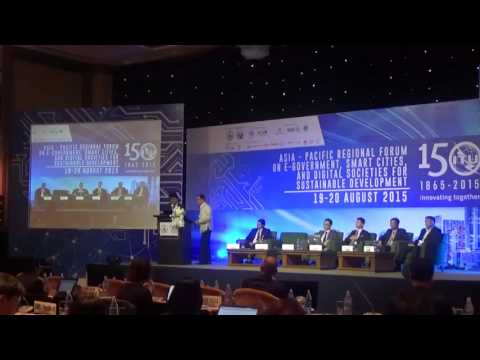 ITU Asia Pacific Regional Forum 2015: WeGO Session on Smart Sustainable Cities