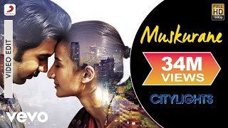 Download Muskurane - Arijit Singh I Citylights I RajKummar Rao 3Gp Mp4