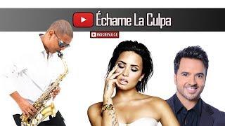 Download Lagu Luis Fonsi, Demi Lovato - Échame La Culpa (Saxophone Cover) Gratis STAFABAND