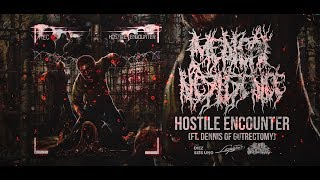 MEDICAL NEGLIGENCE - HOSTILE ENCOUNTER (FT. DENNIS OF GUTRECTOMY) [SINGLE] (2019) SW EXCLUSIVE