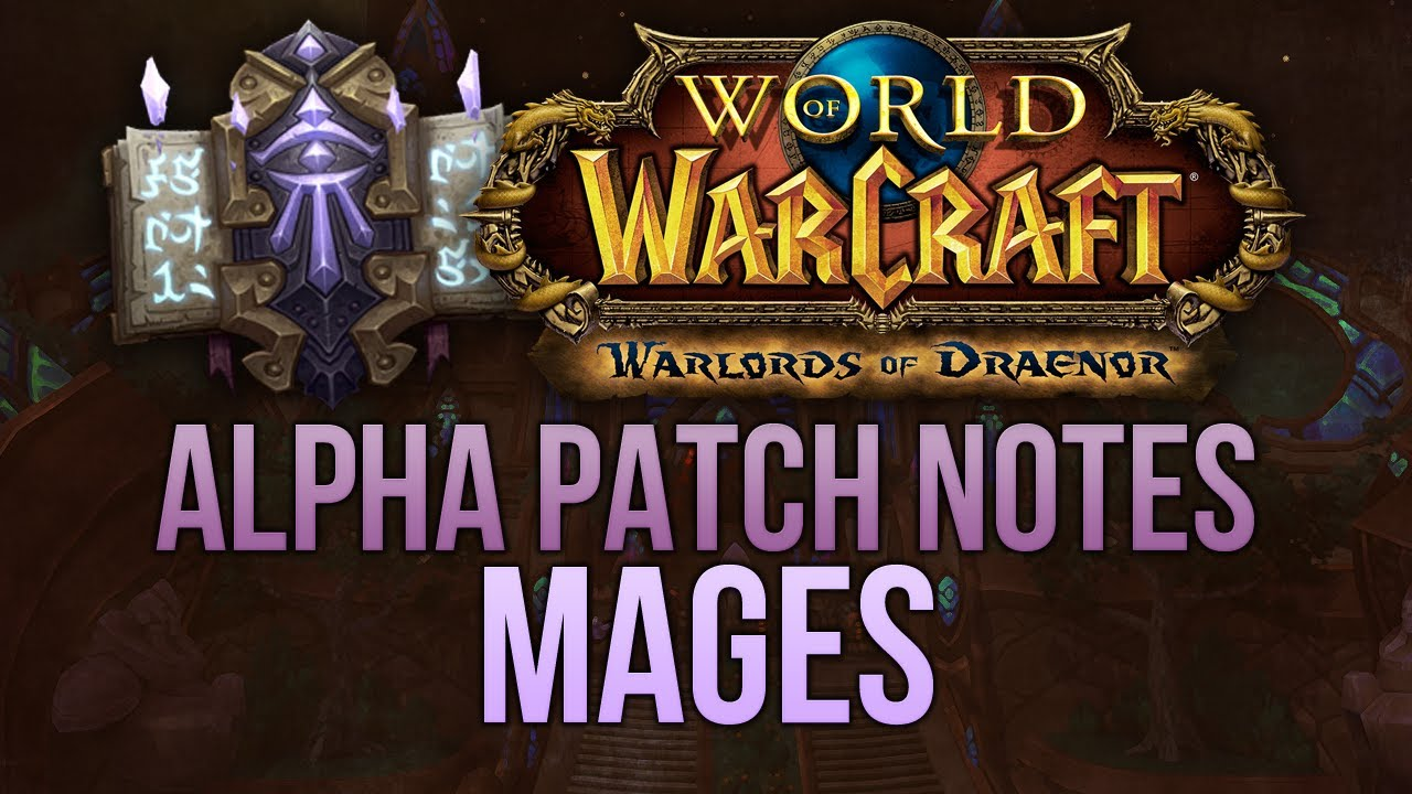 Wow alpha patch notes
