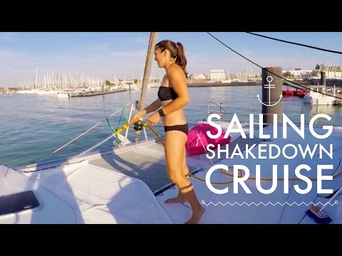 SAILING FROM FRANCE TO SPAIN: SHAKEDOWN CRUISE - Chase the Story 3