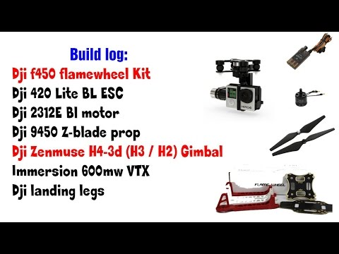 Dji f450 with e305 propulsion set and zenmuse h4-3d fpv build